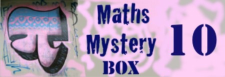 Maths Mystery Box 10
