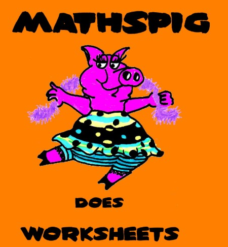 Mathsppig does worksheets