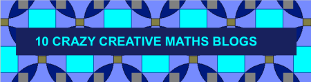10 CRAZY CREATIVE MATHS BLOGS